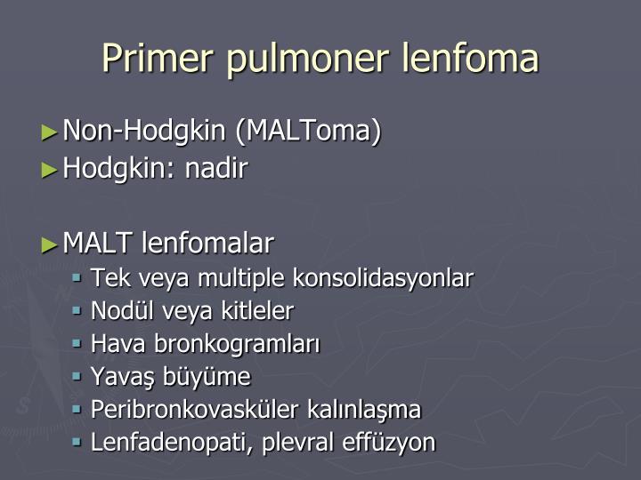 Primer pulmoner lenfoma