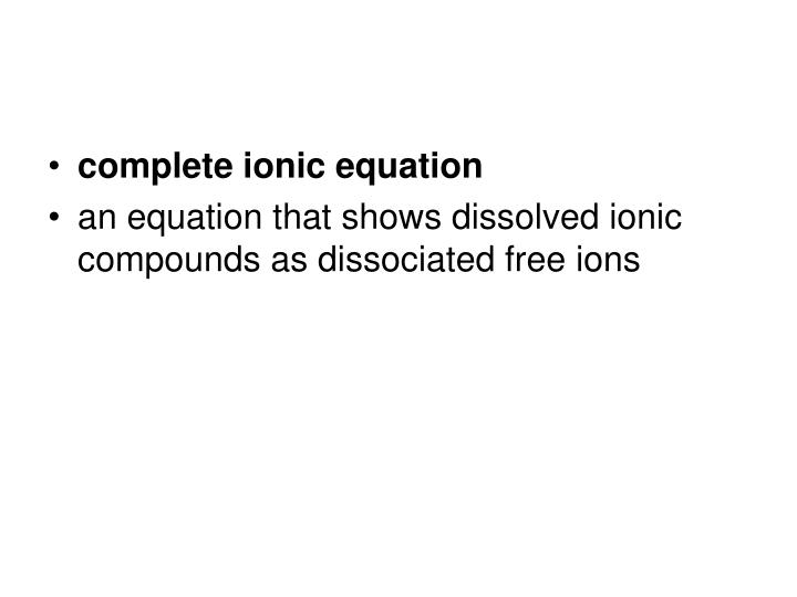 complete ionic equation
