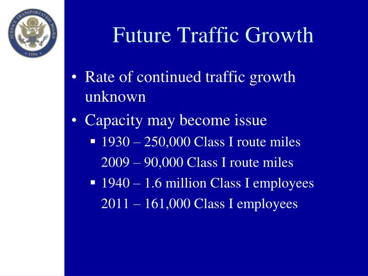 Future Traffic Growth