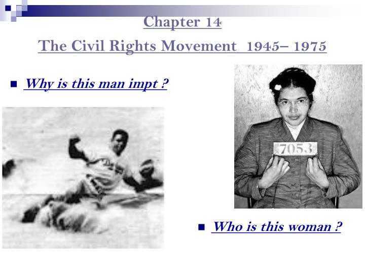 Chapter 14 the civil rights movement 1945 1975