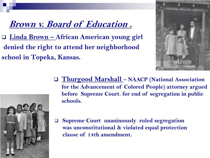 Brown v. Board of Education .