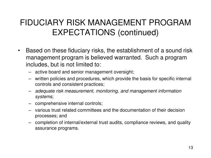 FIDUCIARY RISK MANAGEMENT PROGRAM EXPECTATIONS (continued)