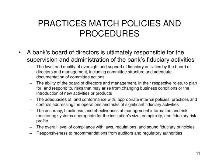 PRACTICES MATCH POLICIES AND PROCEDURES
