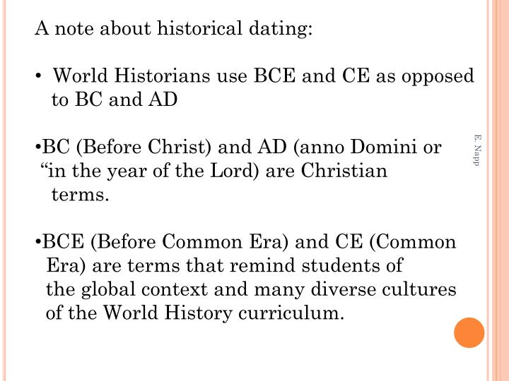 A note about historical dating: