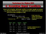 technique for higher bw 4 avoiding bank conflicts