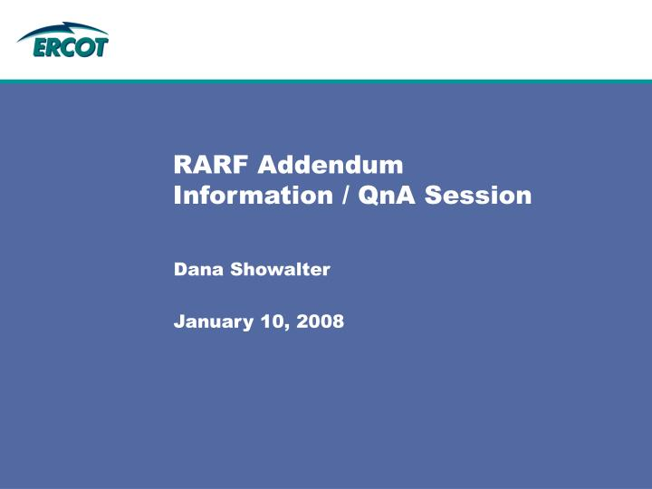Rarf addendum information qna session