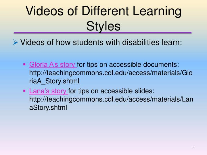 Videos of different learning styles