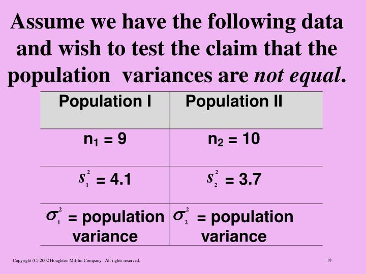 Assume we have the following data and wish to test the claim that the population  variances are
