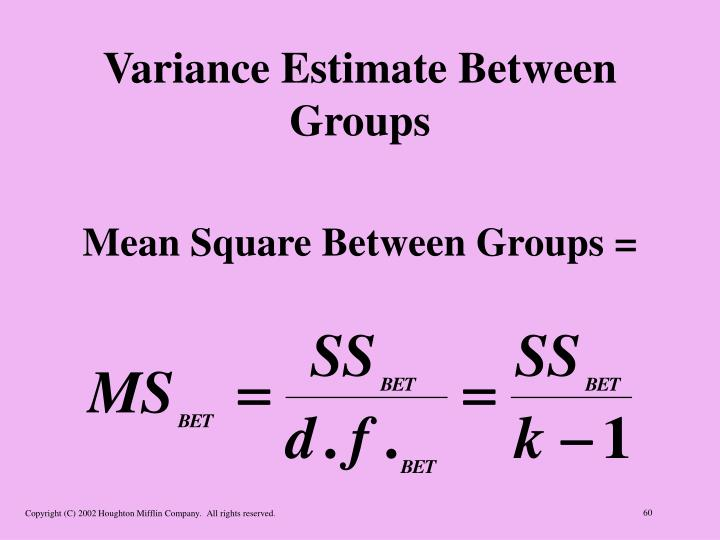 Variance Estimate Between Groups