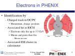 electrons in phenix