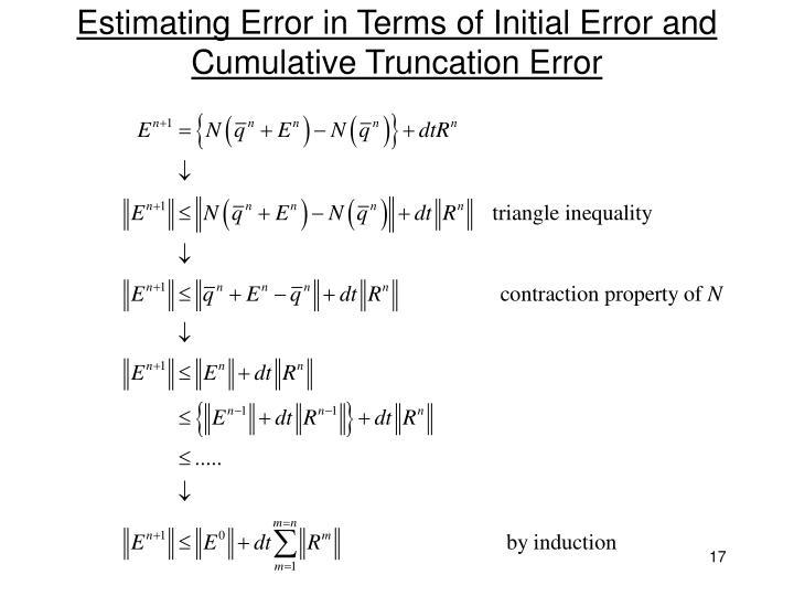 Estimating Error in Terms of Initial Error and Cumulative Truncation Error