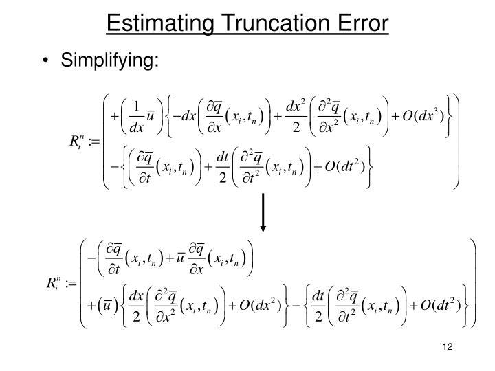 Estimating Truncation Error