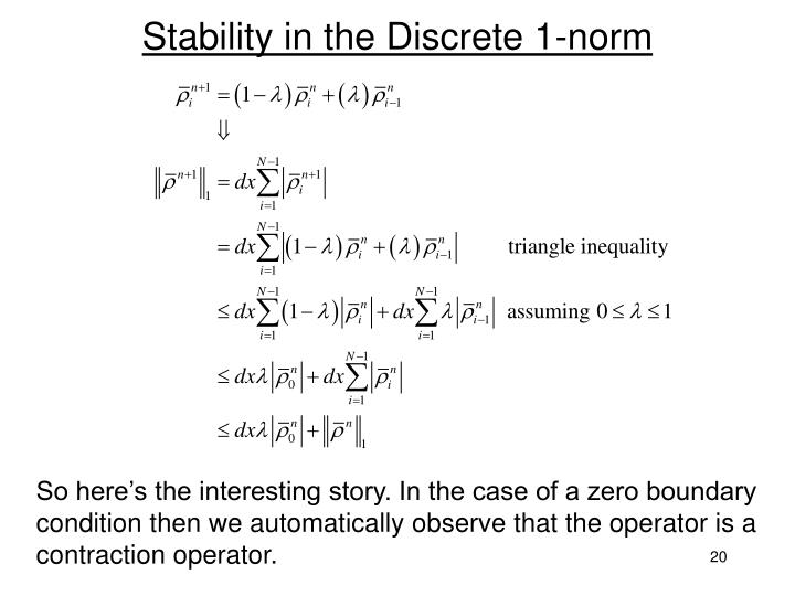 Stability in the Discrete 1-norm