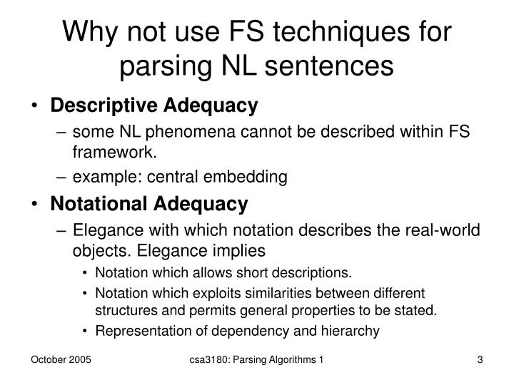Why not use FS techniques for parsing NL sentences