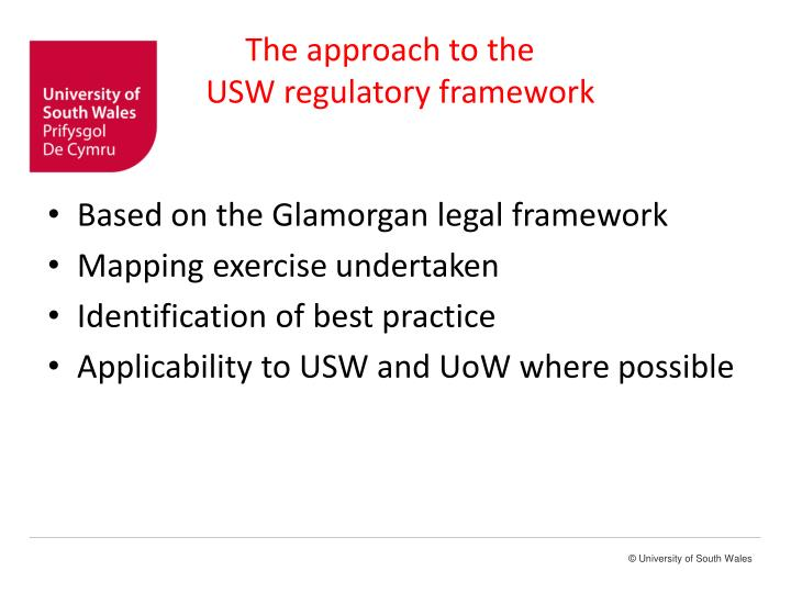 The approach to the usw regulatory framework