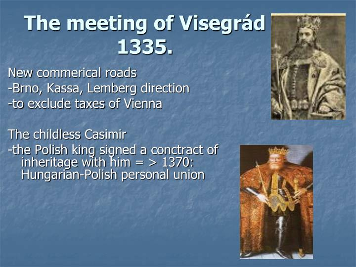 The meeting of Visegrád