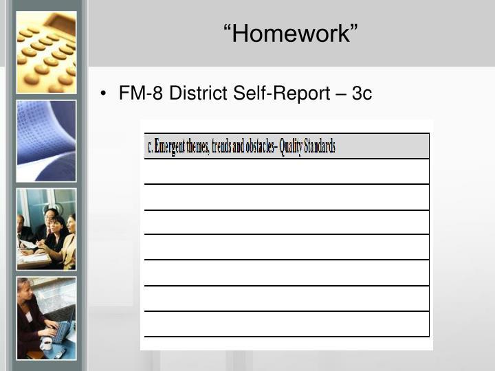 """""""Homework"""""""