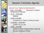 session 2 activities agenda