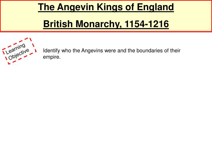 The Angevin Kings of England