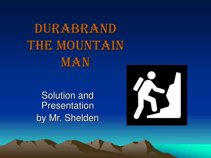 Durabrand the mountain man