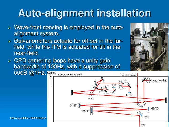 Auto-alignment installation