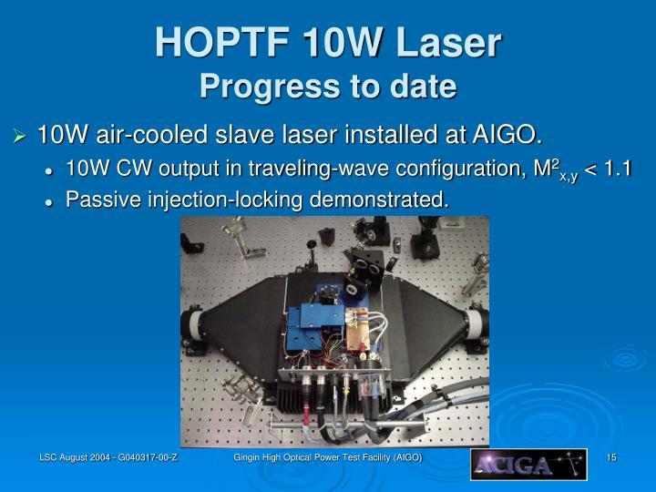 HOPTF 10W Laser