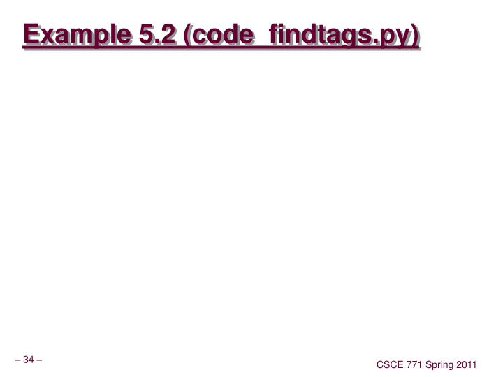 Example 5.2 (code_findtags.py)