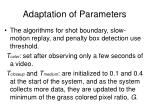 adaptation of parameters