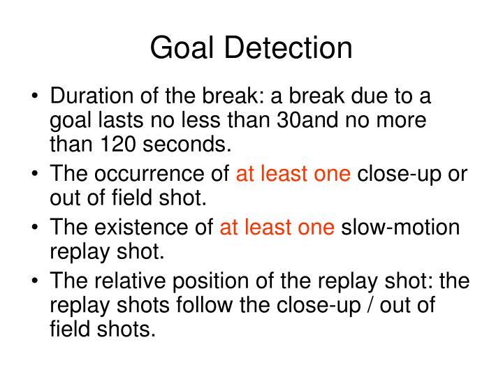 Goal Detection