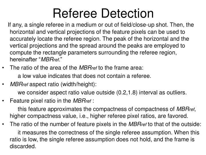 Referee Detection