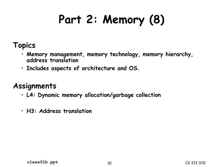 Part 2: Memory (8)
