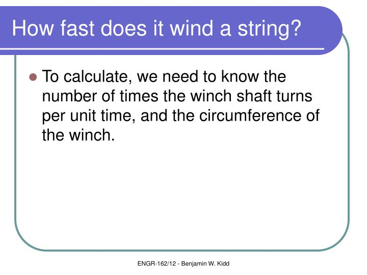How fast does it wind a string?