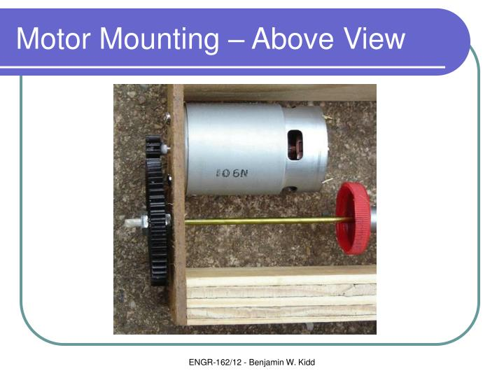 Motor Mounting – Above View