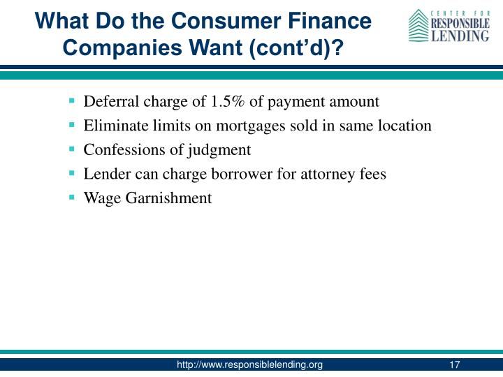 What Do the Consumer Finance Companies Want (cont'd)?