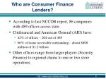 who are consumer finance lenders