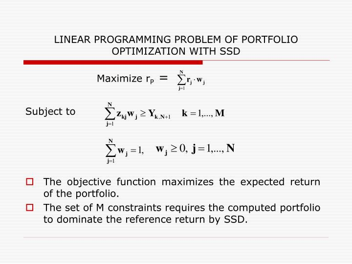 LINEAR PROGRAMMING PROBLEM OF PORTFOLIO OPTIMIZATION WITH SSD