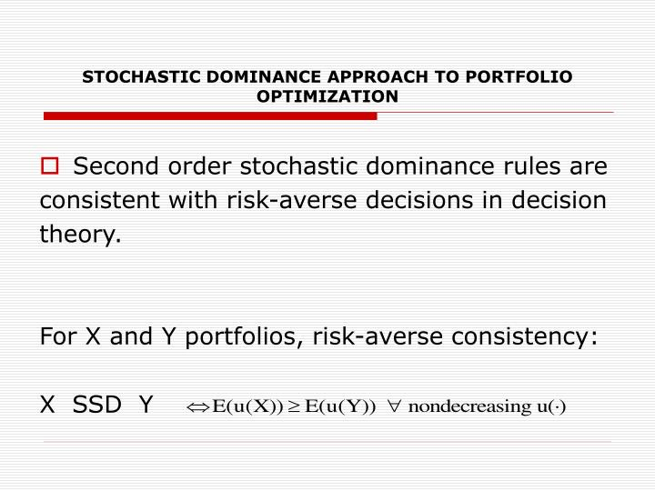 STOCHASTIC DOMINANCE APPROACH TO PORTFOLIO OPTIMIZATION