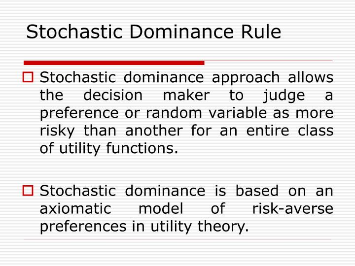 Stochastic Dominance Rule