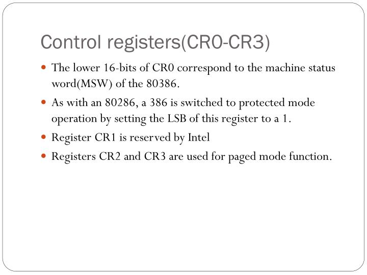 Control registers(CR0-CR3)