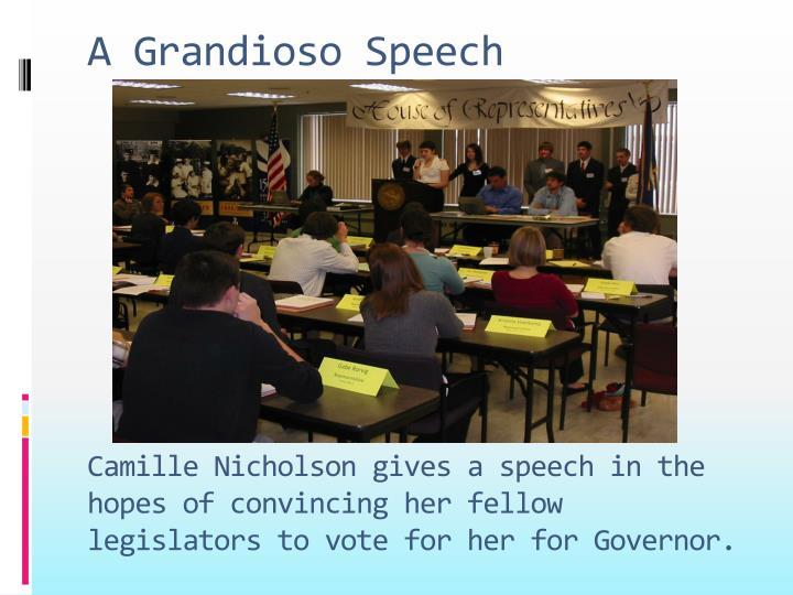 A Grandioso Speech