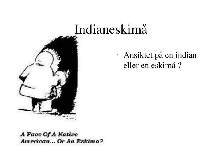 Indianeskimå