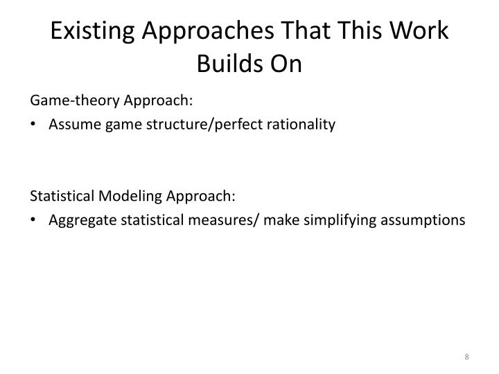 Existing Approaches That This Work Builds On