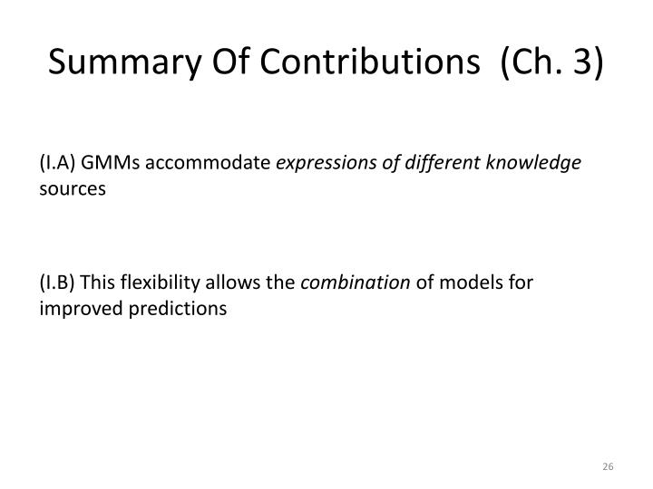 Summary Of Contributions  (Ch. 3)