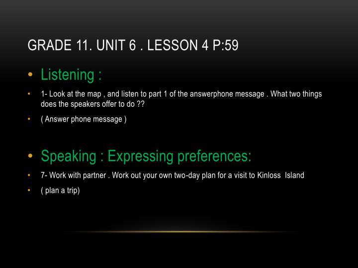 Grade 11. unit 6 . Lesson 4 p:59