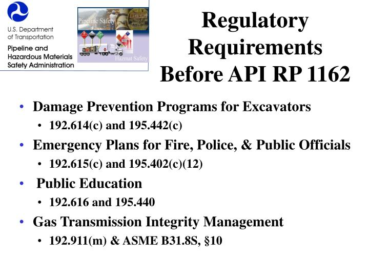 Regulatory Requirements Before API RP 1162