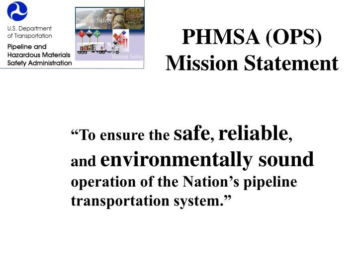 PHMSA (OPS) Mission Statement
