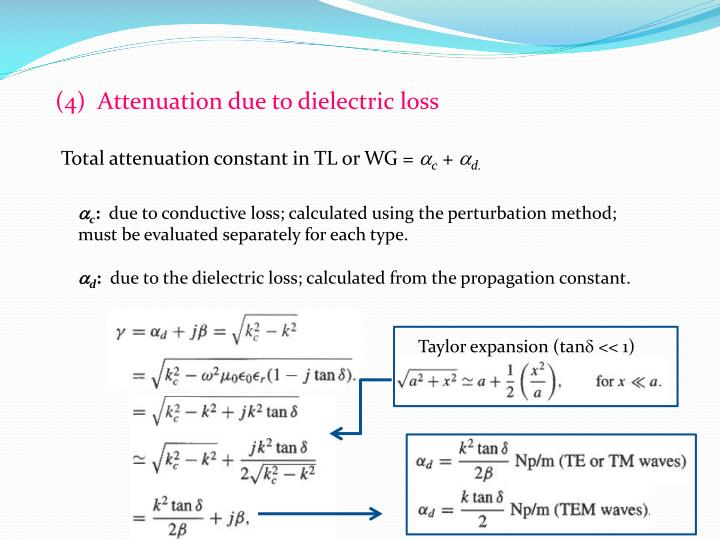 (4)  Attenuation due to dielectric loss