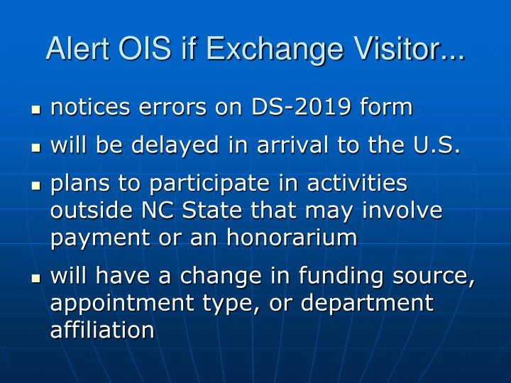 Alert OIS if Exchange Visitor...