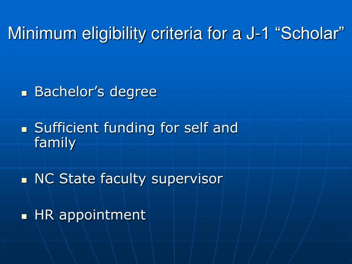 "Minimum eligibility criteria for a J-1 ""Scholar"""