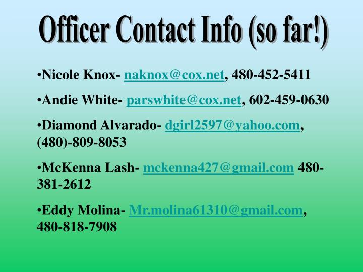 Officer Contact Info (so far!)